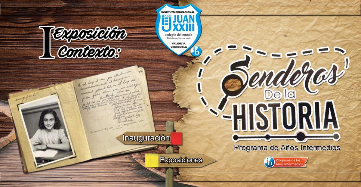 """Realizada I Exposición Contexto: """"Senderos de la Historia"""""""