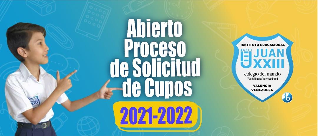 Segunda convocatoria: Proceso de Solicitud de Cupos 2021-2022