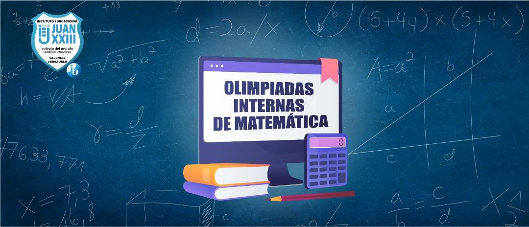 101 estudiantes clasificaron en las Olimpiadas Internas de Matemática