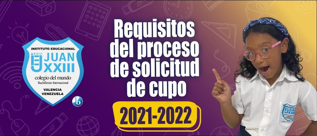 Requisitos del Proceso de Solicitud de Cupos 2021-2022