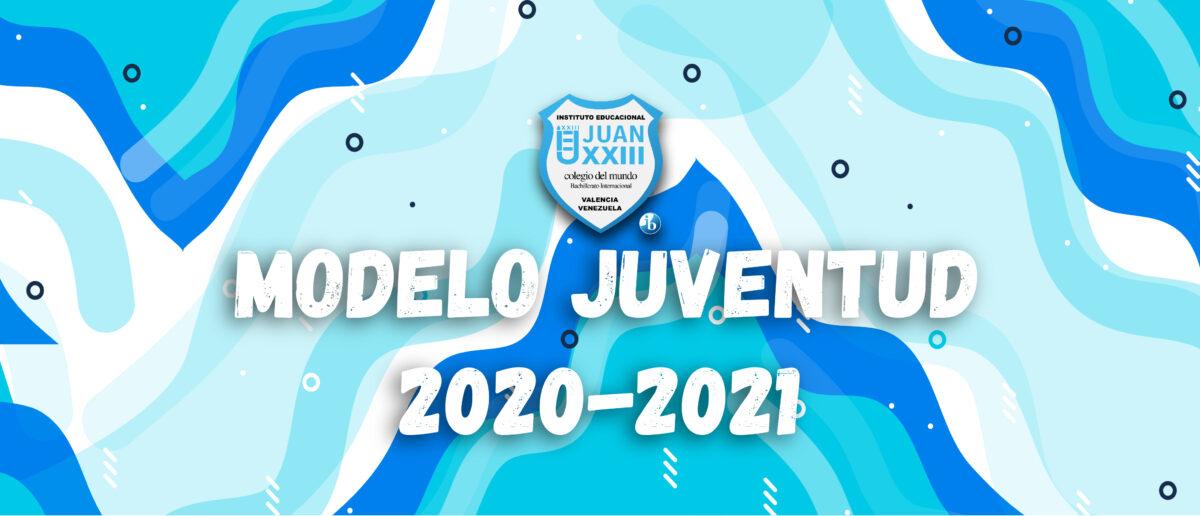 27 estudiantes fueron elegidos Modelo Juventud 2020-2021